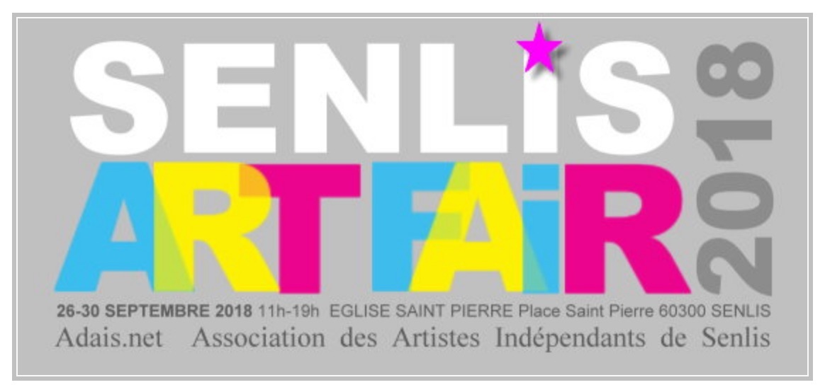 Senlis Art Fair 2018, salon d'art contemporain du 26 au 30 septembre 2018 à Senlis (Oise)